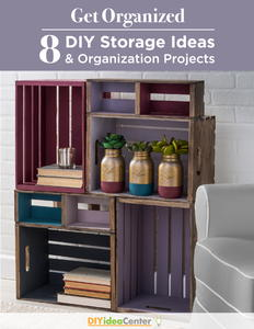 Get Organized: 8 DIY Storage Ideas and Organization Projects