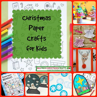 25 Christmas Paper Crafts For Kids Allfreechristmascrafts Com