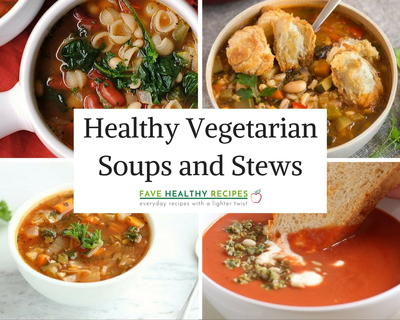16 Healthy Vegetarian Soups and Stews
