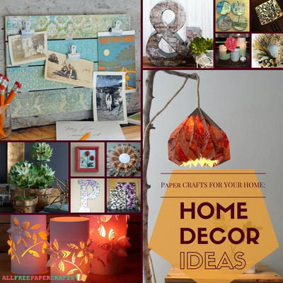 Diy paper crafts for home decor