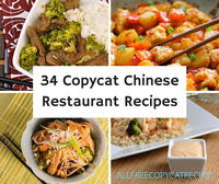 34 Copycat Chinese Restaurant Recipes
