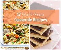 17 Guilt-Free Casserole Recipes