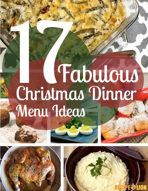 Christmas Party Appetizer Menu Ideas Part - 26: 17 Fabulous Christmas Dinner Menu Ideas Free ECookbook