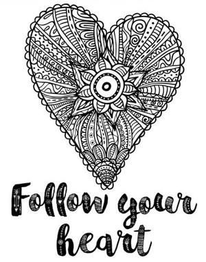 Follow Your Heart Coloring Page