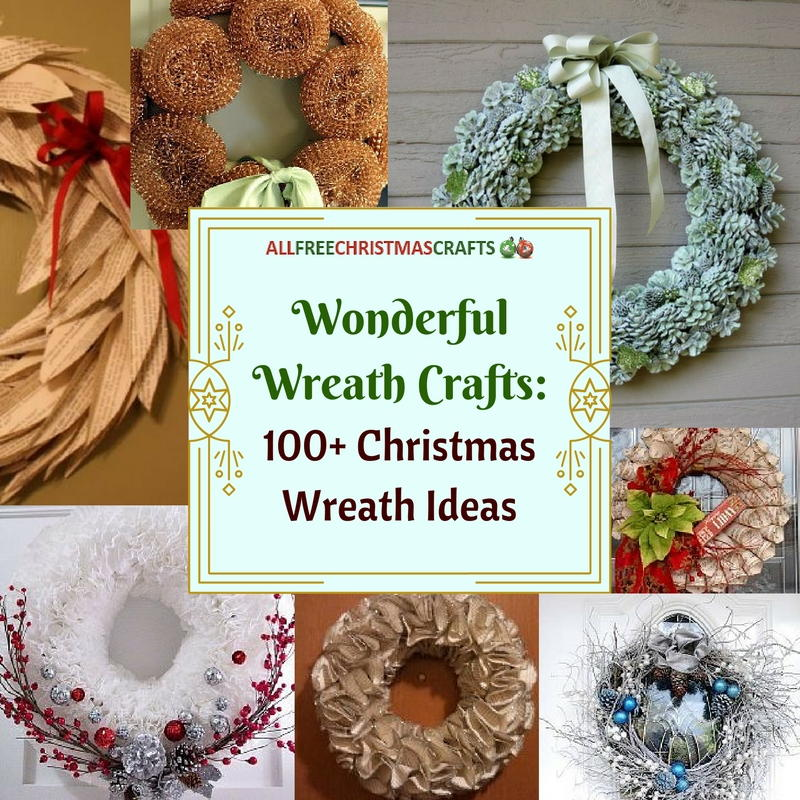 Wonderful Wreath Crafts 100 Christmas Wreath Ideas