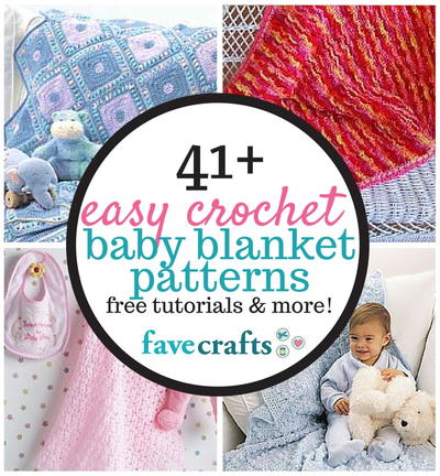 60 Easy Crochet Baby Blanket Patterns FaveCrafts Magnificent Crochet Baby Blanket Patterns For Beginners