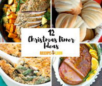 12 Christmas Dinner Ideas