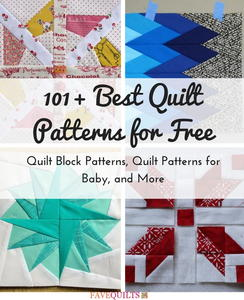 101+ Best Quilt Patterns for Free: Quilt Block Patterns, Quilt Patterns for Baby, and More