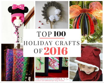 Top 100 Holiday Crafts of 2016