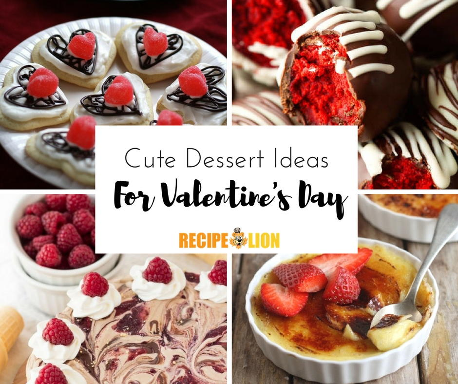 13 Cute Dessert Ideas For Valentine's Day