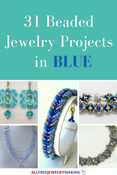 Beautiful Beading Patterns: 31 DIY Jewelry Projects in Blue