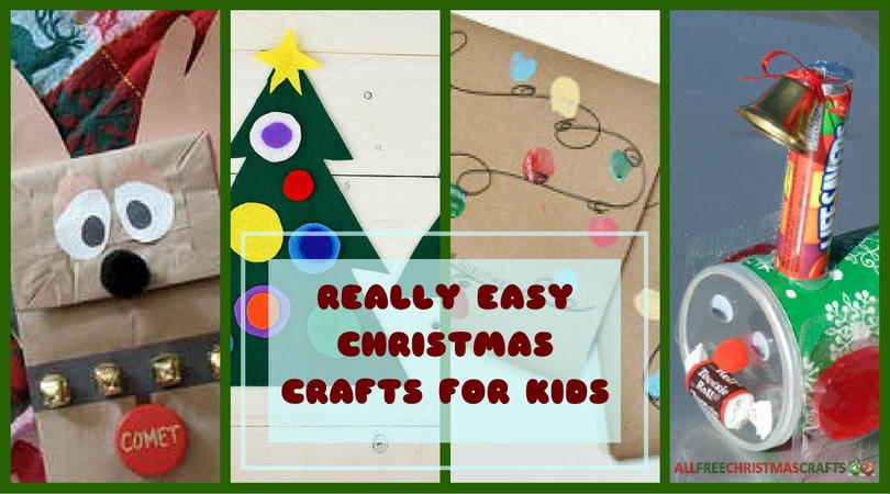 38 really easy christmas crafts for kids allfreechristmascraftscom - Easy Christmas Crafts For Preschoolers