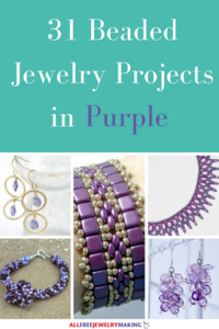 Beautiful Beading Patterns: 31 DIY Jewelry Projects in Purple