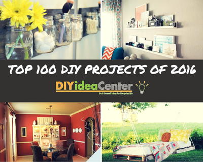 Top 100 DIY Projects Of 2016