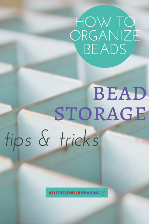 How to Organize Beads 33 Bead Storage Tips and Tricks & How to Organize Beads: 35 Bead Storage Tips and Tricks ...