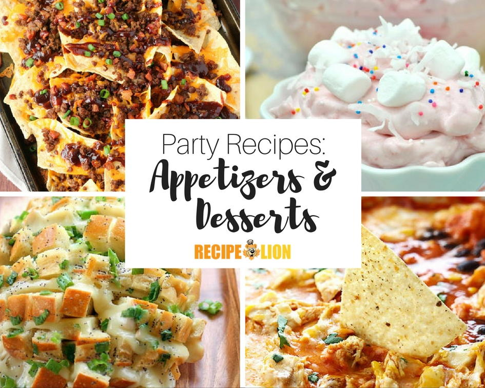 33 Appetizer Party Recipes And Easy Dessert
