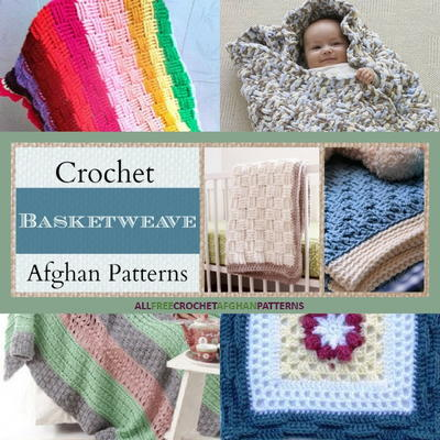 21 Crochet Basketweave Afghan Patterns