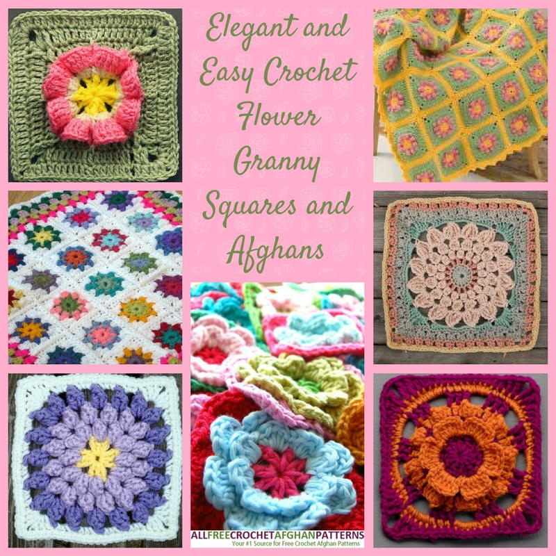 17 Elegant and Easy Crochet Flower Granny Squares and Afghans ...