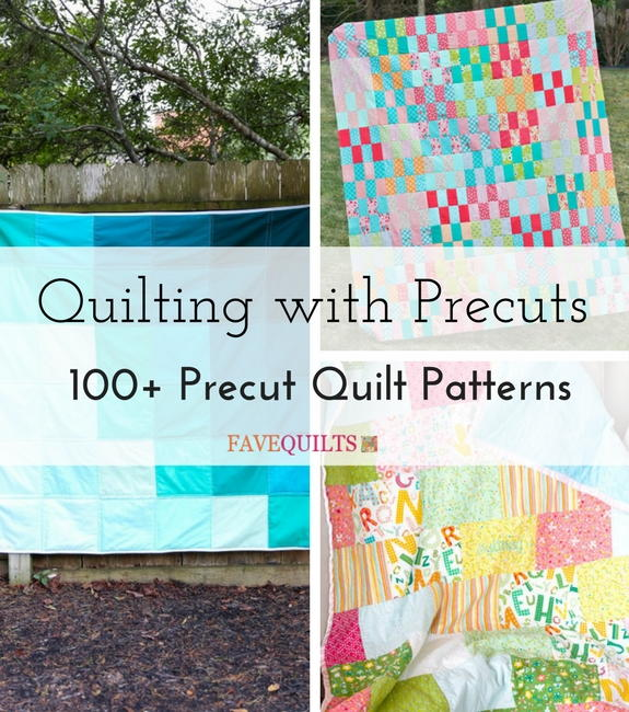 Quilting with Precuts: 100+ Precut Quilt Patterns | FaveQuilts.com : pre cut quilt patterns - Adamdwight.com