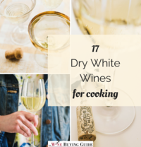 17 Dry White Wines for Cooking
