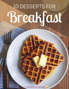 10 Desserts for Breakfast Free eCookbook
