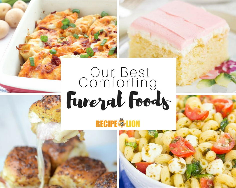 The Best Funeral Foods: 21 Easy Potluck Recipes for a Crowd ...