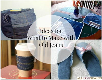 Ideas for What to Make with Old Jeans