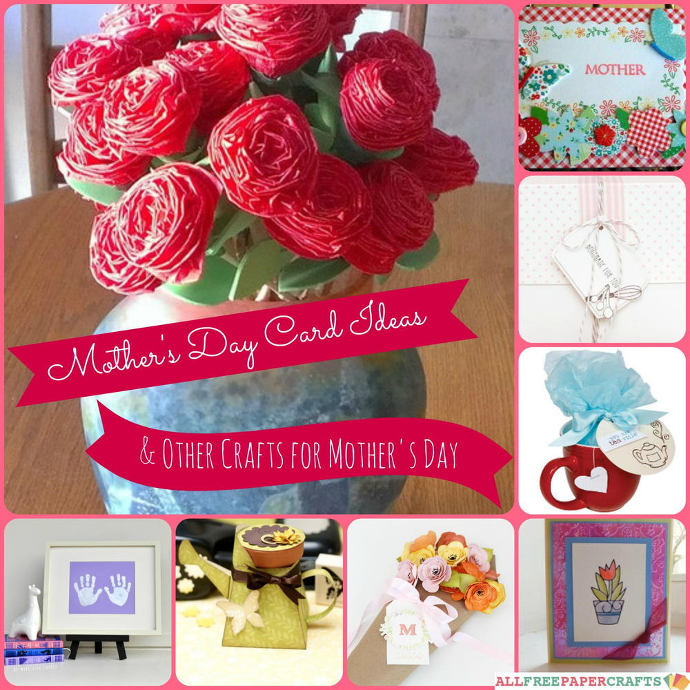 mother day paper craft ideas 24 s day card ideas and other crafts for s 6932