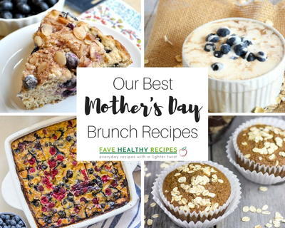 21 of our Best Mothers Day Brunch Recipes