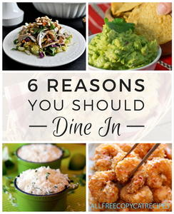 6 Reasons You Should Dine In