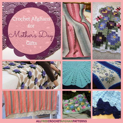 14 Crochet Afghans for Mothers Day Gifts