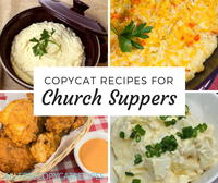 22 Free Copycat Recipes for Church Suppers