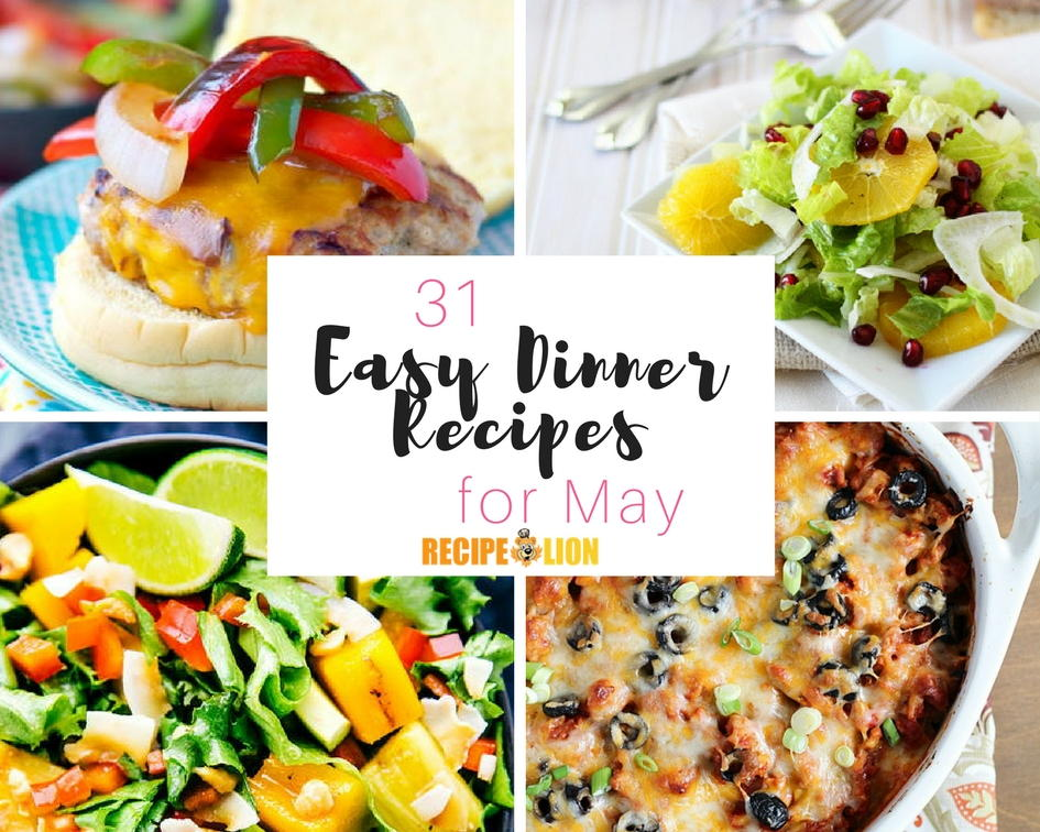 31 easy dinner recipes for may recipelion forumfinder Gallery