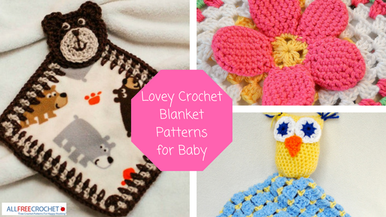 18 Lovey Crochet Blanket Patterns For Baby Allfreecrochet