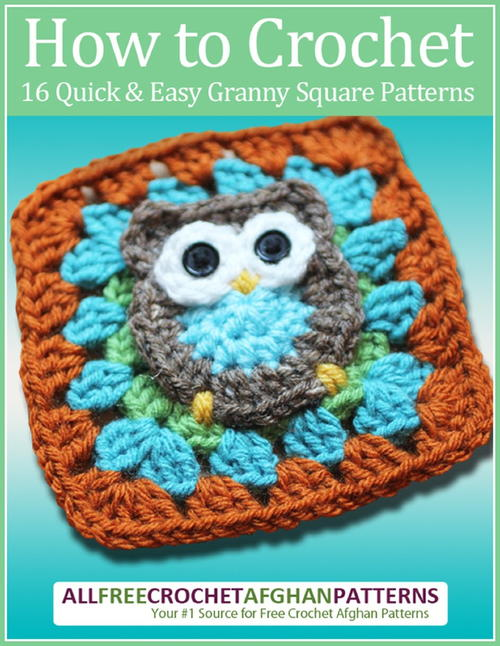 How To Crochet 16 Quick And Easy Granny Square Patterns Free Ebook