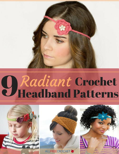 9 Radiant Crochet Headband Patterns