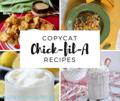 9 Best Chick-fil-A Copycat Recipes