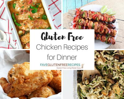 28 Gluten Free Chicken Recipes for Dinner
