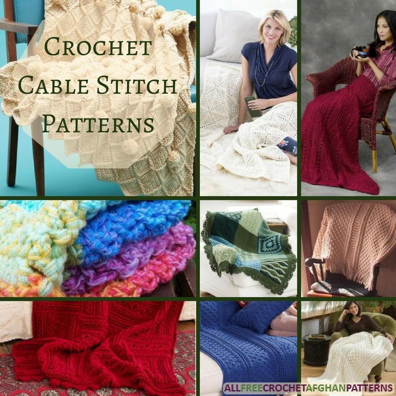 23 Crochet Cable Stitch Patterns Allfreecrochetafghanpatterns