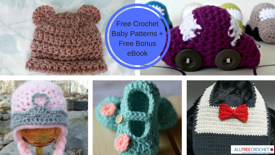 31 Free Crochet Baby Patterns Free Bonus Ebook Allfreecrochet