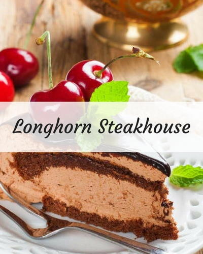 Copycat Longhorn Steakhouse Recipes