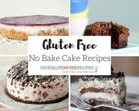 14 Easy Gluten Free Desserts: The Best No-Bake Cake Recipes