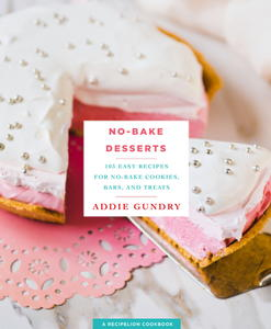 No-Bake Desserts: 103 Easy Recipes for No-Bake Cookies, Bars, and Treats RecipeLion Cookbook