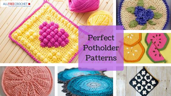 23 Perfect Crochet Potholders Allfreecrochet