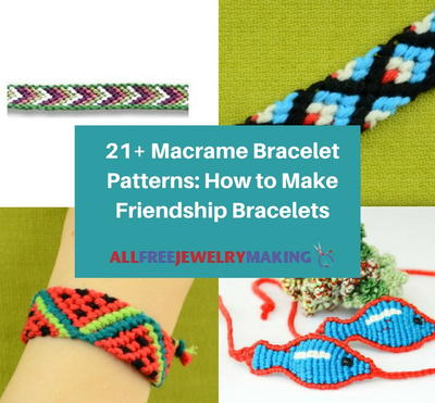 40 Macrame Friendship Bracelets AllFreeJewelryMaking Delectable Friendship Bracelets Patterns