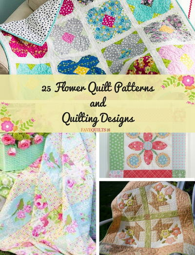 25 Flower Quilt Patterns and Quilting Designs   FaveQuilts.com