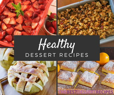 24 Healthy Dessert Recipes