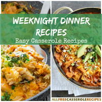Weeknight Dinner Recipes: 15 Easy Casserole Recipes
