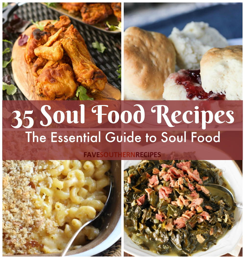 35 soul food recipes the essential guide to soul food 35 soul food recipes the essential guide to soul food favesouthernrecipes forumfinder Choice Image