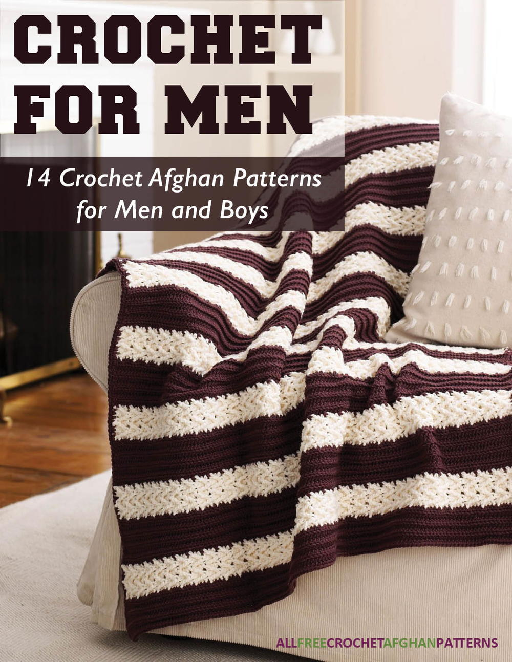 Crochet for men 14 crochet afghan patterns for men and boys free crochet for men 14 crochet afghan patterns for men and boys free ebook allfreecrochetafghanpatterns bankloansurffo Images